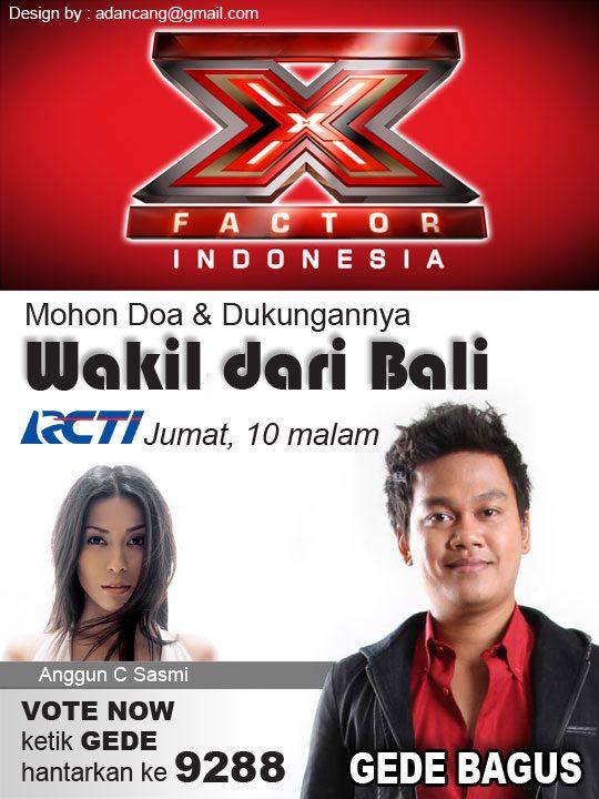 GEDE BAGUS X-FACTOR INDONESIA (Bali)